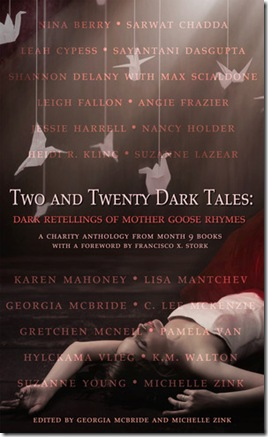 book cover of Two and Twenty Dark Tales: Dark Retellings of Mother Goose Rhymes a charity anthology from month 9 books