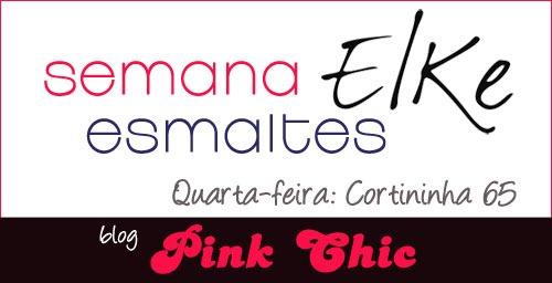 semana_esmaltes_elke_blog_pink_chic_quarta