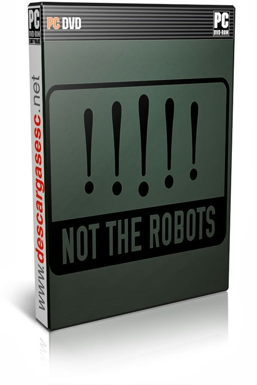 Not The Robots-FANiSO | 2013 | Eng | PC-Full | MEGA-PUTLOCKER-GAMEFRONT+