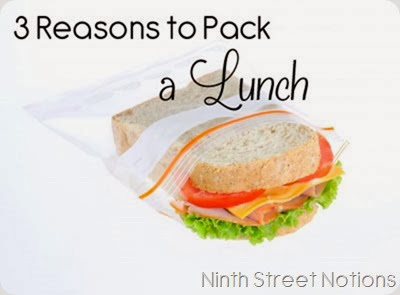 3 Reaons to Pack a Lunch