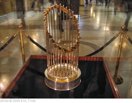 '2005 World Series trophy' photo (c) 2005, Eric - license: http://creativecommons.org/licenses/by-nd/2.0/