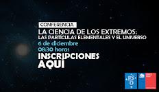 """CONICYT y ESO invitan """"La Ciencia de los Extremos: las Partículas Elementales y el Universo"""""""