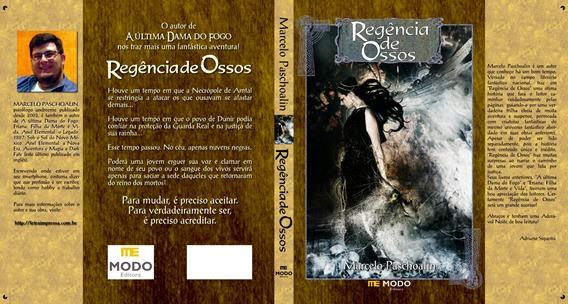 Regência de Ossos, de Marcelo Paschoa