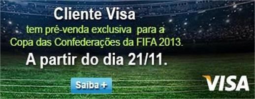 pre venda cliente Visa copa das confederacoes