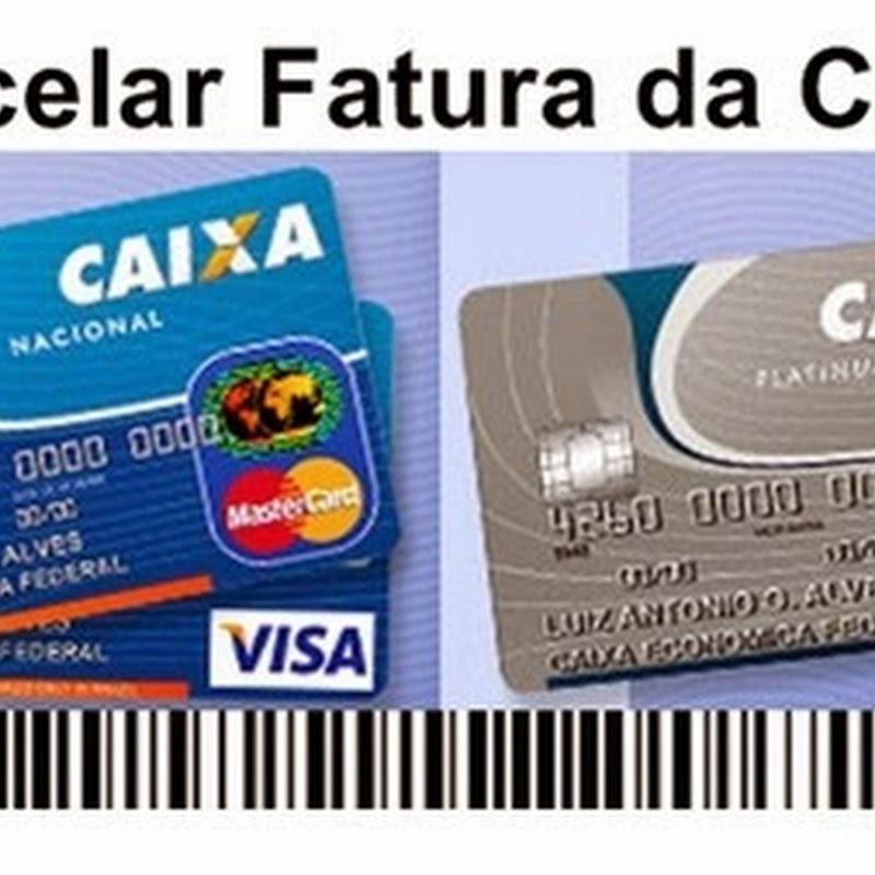 Como Parcelar Fatura do Cartão de Crédito da Caixa Econômica - Dicas