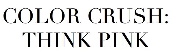 Think Pink La Dolce Vita