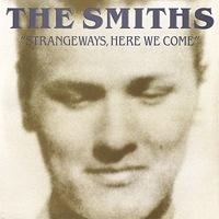 Smiths_-_Strangeways_here_we_come
