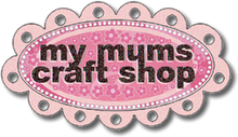 my mum's craft shop badge