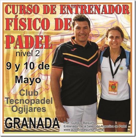 Curso Entrenador Físico de Pádel en Granada 9-10 mayo por Gustavo Balquinta.