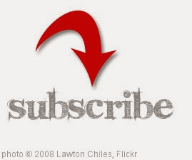 'subscribe' photo (c) 2008, Lawton Chiles - license: http://creativecommons.org/licenses/by/2.0/