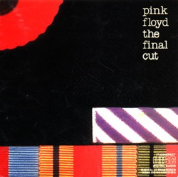 1983 - The Final Cut - Pink Floyd