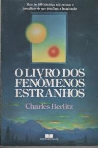 O Livro dos Fenômenos Estranhos, por Charles Berlitz