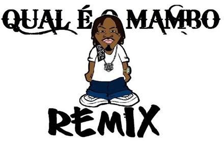 _Qual é o Mambo (Remixes)_