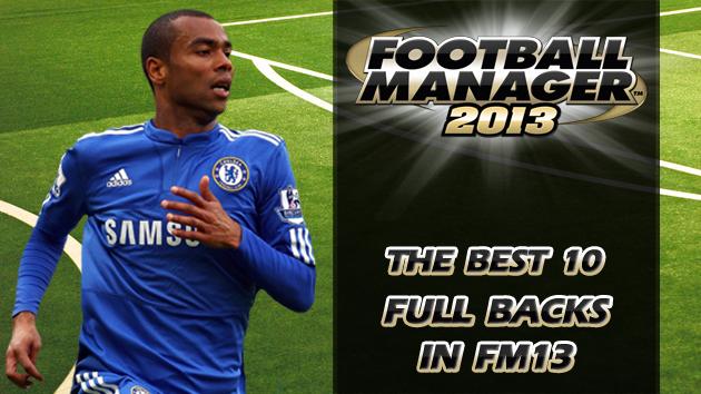 The Best 10 Full Backs In Football Manager 2013