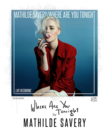 Where Are You Tonight by Mathilde Savery