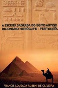 Dicionário Hieróglifo-Português, por Francis Lousad