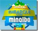 Promocao Embarque com Minalba