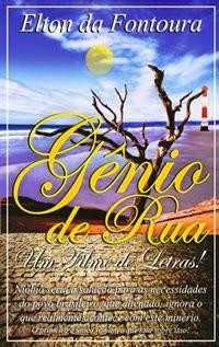 Gênio de Rua (Um Filme de Letras), por Elton da Fontoura