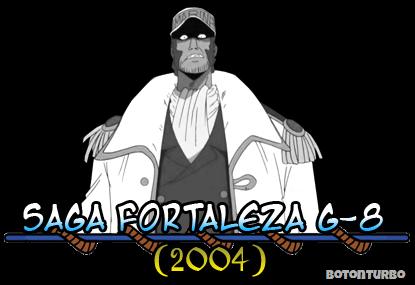 One Piece - Saga Fortaleza G-8
