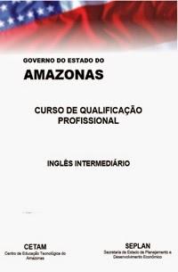Apostila Inglês Intermediário, por CETAM