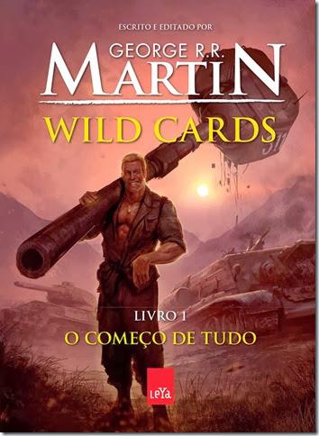 Wild Cards - Livro 1, O Começo de Tudo, George R.R. Martin