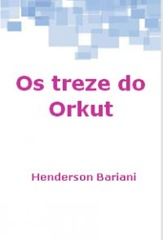 Os Treze do Orkut