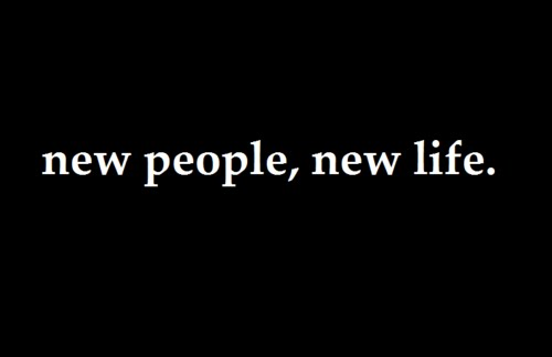 new life,people quotes,new quote,quotes for people