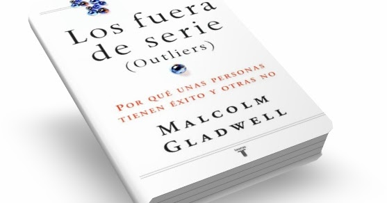 Malcolm Gladwell Outliers Pdf Espanol Cmems 2018