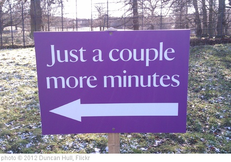 'Just a couple more minutes' photo (c) 2012, Duncan Hull - license: http://creativecommons.org/licenses/by/2.0/