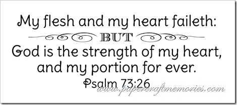 Psalm 73:26 WORDart by Karen for WAW for personal use
