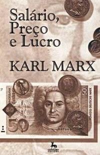 Salário, Preço e Lucro, por Karl Marx