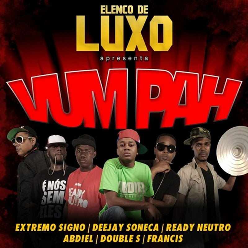 Elenco de Luxo - Vum Pah (Instrumental Oficial) [Download]