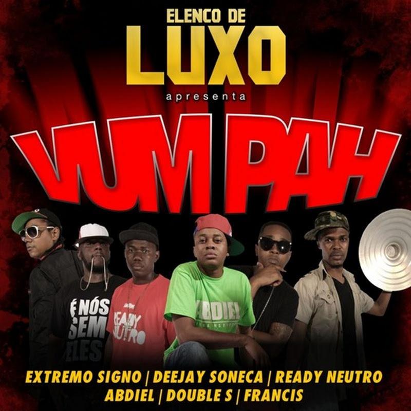 Elenco de Luxo - Vum Pah (Instrumental Oficial) [Download]