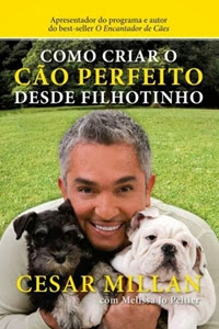 livro Como Criar o Cão Perfeito Desde Filhotinho