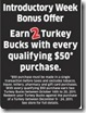 image Earn 2 Turkey Bucks with each $50 purchase