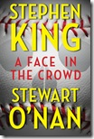 A Face In teh Crowd By Stephen King