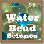 Water Bead Science Experiments for Kids