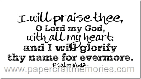 Psalm 86:12 WORDart by Karen for personal use only
