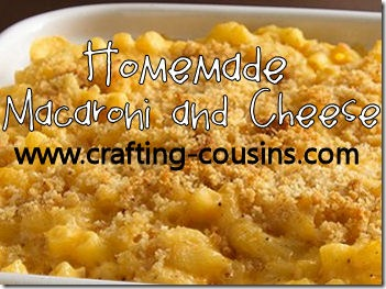 Macaroni and cheese recipe from the Crafty Cousins