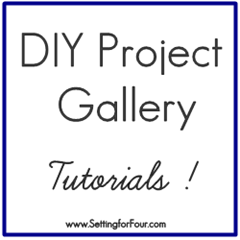 DIY Project Gallery Tutorials from Setting for Four