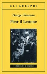 Pietr il lettone - G. Simenon
