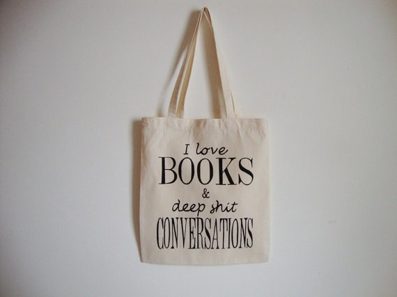 i love books and deep shit conversations 3 Ptice tote bag