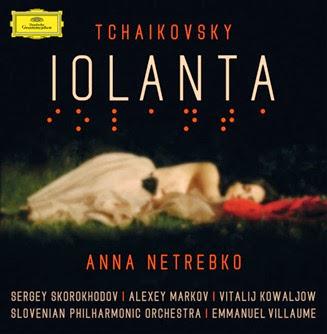 CD REVIEW: Pyotr Ilyich Tchaikovsky - IOLANTA (Deutsche Grammophon 479 3969)