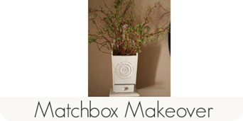 Matchbox makeover