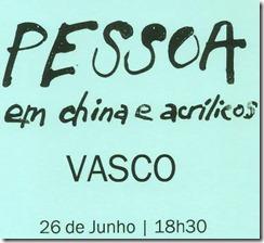 Casa Fernando Pessoa expõe VASCO.Jun.2012