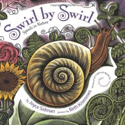 Swirl by Swirl: Spirals in Nature