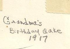 Grandmas Birthday cake 1917 Moorhead Ant back