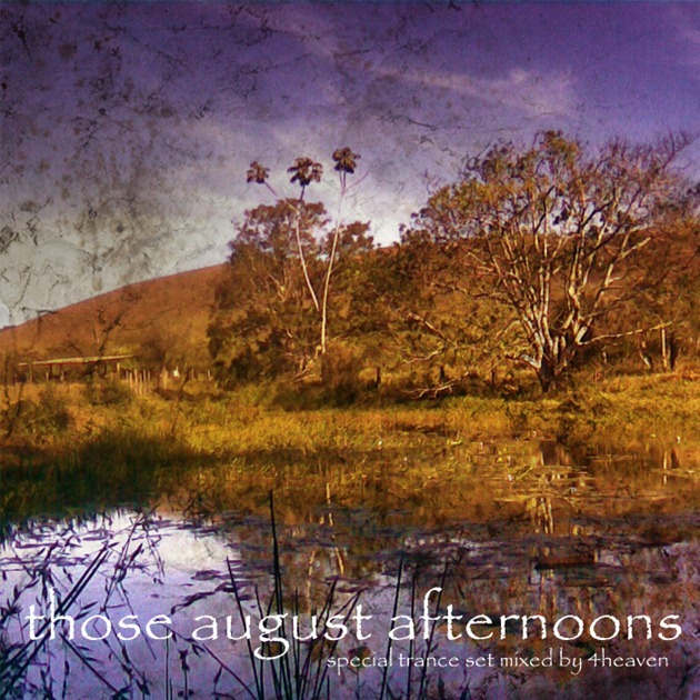 4Heaven - Those August Afternoons