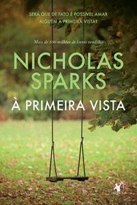 A Primeira Vista, por Nicholas Sparks