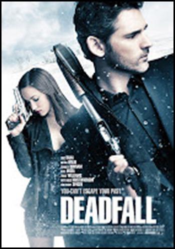 Deadfall คู่โจรกรรมมหาประลัย